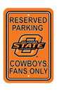NEOPlex K50252 Oklahoma State Cowboys Parking Sign