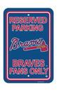 NEOPlex K60215 Atlanta Braves Parking Sign