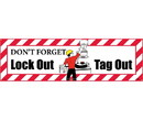 NMC BT21 Don'T Forget Lockout Tagout Banner