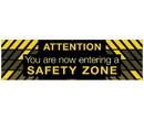 NMC BT49 Attention You Are Now Entering A Safety Zone Banner