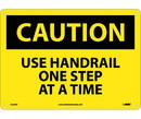 NMC C628 Caution Use Handrail One Step At A Time Sign