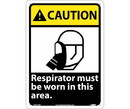 NMC CGA33 Caution Respirator Must Be Worn In This Area Sign