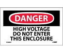 NMC D289LBL Danger High Voltage Do Not Enter This Enclosure Label