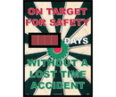 NMC DSB51 On Target For Safety Days Without A Lost Time Accident Scoreboard, Rigid Plastic, 28