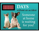 NMC DSB56 Days Without An Accident Someone At Home Is Waiting For You - Scoreboard, RIGID PLASTIC .085, 28