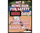 NMC DSB60 Hit A Home Run For Safety Days Without A Lost Time Accident Scoreboard, RIGID PLASTIC .085, 28