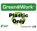 NMC GW1031 Green Work Plastic Only Sign, GREEN SIGNS, 7