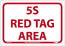 NMC LN101 5S Red Tag Area Sign