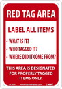NMC LN102 Red Tag Area Sign