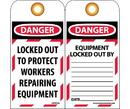 NMC LOTAG22 Danger Locked Out To Protect Workers Repairing Equipment Tag, Unrippable Vinyl, 6