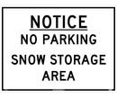 NMC M813 Notice No Parking Snow Storage Sign