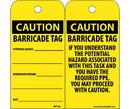 NMC RPT166 Caution Barricade Tag Potential Hazard Tag