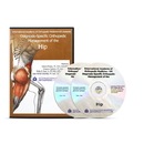 Diagnosis-Specific Orthopedic Management of the Hip DVD