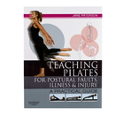 Teaching Pilates for Postural Faults, Illness & Injury
