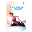 OPTP 8844 Fascia Release and Balance: Franklin Method Ball and Imagery Exercises