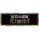 RETIREMENT CHALK GIANT PARTY BANNER
