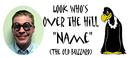 OVER THE HILL PICTURE BANNER (18X40 IN.)
