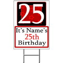 Partypro BANNER-Y25 Personalized 25 Year Old Yard Sign