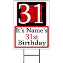 Partypro BANNER-Y31 Personalized 31 Year Old Yard Sign