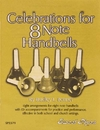 Rhythm Band Instruments SP2379 Celebrations for 8-Note Handbells