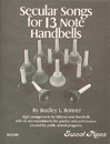 Rhythm Band Instruments SP2380 Secular Songs for 13-Note Handbells