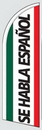 Custom 12' Poly-Knit Stock Feather Flag w/Pole Kit (Se Habla Espa?ol w/Mexican Flag Background)