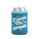 Custom Freeze Me Can Holder, 4.25