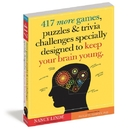 Workman Publishing 417 More Games Puzzles and Trivia Book