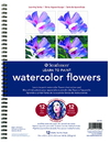 Strathmore 25-150 Learn To Paint - Watercolor Flowers