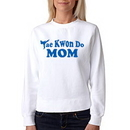 Tiger Claw Tae Kwon Do Mom Sweatshirt