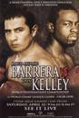 TITLE Boxing FPOST2 Barrera vs Kelley Poster