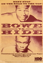 TITLE Boxing FPOST8 Bowe vs Hide Poster
