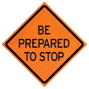 MDI Traffic Control Products MDI-DCF-03765 MDI Be Prepared to Stop Traffic Sign - 36in