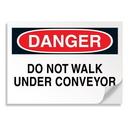 Seton 02065 OSHA Danger Signs - Do Not Walk Under Conveyor