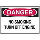 Seton 02188 Danger Signs - No Smoking Turn Off Engine