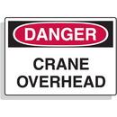 Seton 02305 Crane Safety Signs - Crane Overhead