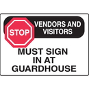 Seton 17286 Stop Vendors And Visitors Sign In Gate Directional Signs
