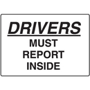 Seton 17295 Drivers Must Report Inside Gate Directional Signs