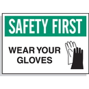 Seton 17595 Hazard Warning Labels - Safety First Wear Your Gloves (With Graphic)