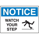Seton 18030 OSHA Notice Signs - Notice Watch Your Step