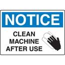 Seton 18205 OSHA Notice Signs - Notice Clean Machine After Use