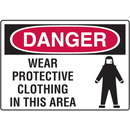 Seton 18275 Danger Signs - Wear Protective Clothing In This Area
