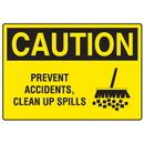 Seton 18287 OSHA Caution Signs - Prevent Accidents, Clean Up Spills
