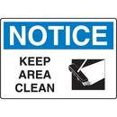 Seton 18335 OSHA Notice Signs - Notice Keep Area Clean