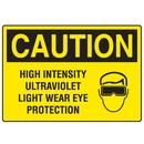 Seton 18553 OSHA Caution Signs - High Intensity Ultraviolet Light Wear Eye Protection
