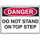 Seton 23063 Hazard Warning Labels - Danger Do Not Stand On Top Step