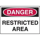 Seton Harsh Condition OSHA Signs - Danger - Restricted Area