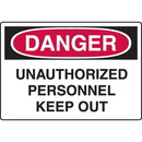 Seton Harsh Condition OSHA Signs - Danger - Unauthorized Personnel Keep Out