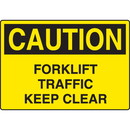 Seton Harsh Condition OSHA Signs - Caution - Forklift Traffic Keep Clear