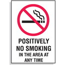 Seton Positively No Smoking In The Area At Any Time Signs